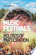 Music Festivals and the Politics of Participation