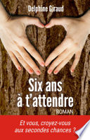 Six ans    t attendre