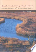 A Natural History of Quiet Waters