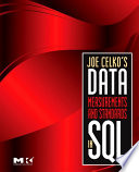 Joe Celko S Data Measurements And Standards In Sql