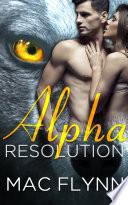 Alpha Resolution  Alpha Blood  3   Werewolf Shifter Romance