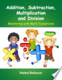 Addition Subtraction Multiplication And Division book