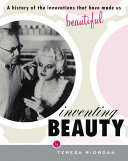 Inventing Beauty