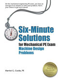 Six minute Solutions For Mechanical PE Exam Machine Design Problems