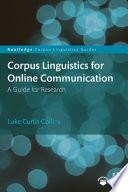 Corpus Linguistics For Online Communication