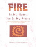 Fire In My Heart, Ice In My Veins : and poems, tell the person...