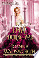 To Love During War