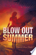Blow Out Summer