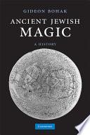 Ancient Jewish Magic