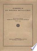 Symposium on Powder Metallurgy