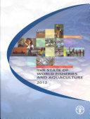 The State of World Fisheries and Aquaculture 2012 Aquaculture Highlights The Vital Role