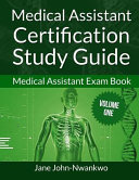 Medical Assistant Certification Study Guide