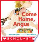 Come Home  Angus