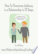 How To Overcome Jealousy In A Relationship In 12 Steps