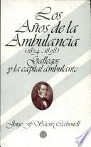 Los años de la ambulancia (1834-1838)