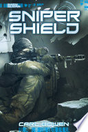Shadow Squadron  Sniper Shield