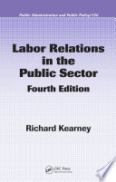 Labor Relations in the Public Sector  Fourth Edition