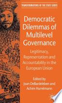Democratic Dilemmas Of Multilevel Governance