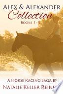 Alex Alexander Collection Books 1 5
