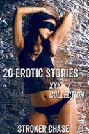 20 Erotic Stories (XxX Collection)