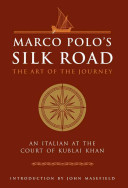 Marco Polo s Silk Road