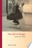 The Gift of Danger