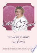 Little Arms, Big Heart Of Nan Weaver Who Overcame