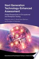 Next Generation Technology Enhanced Assessment