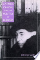 Cather  Canon  and the Politics of Reading