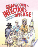Graphic Guide to Infectious Disease E Book Book PDF