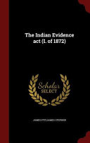 The Indian Evidence ACT  I  of 1872