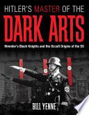 Hitler s Master of the Dark Arts