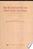 Das Rezensionswerk von Ulrich Schulz-Buschhaus