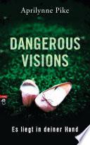 Dangerous Visions   Es liegt in deiner Hand