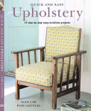Quick and Easy Upholstery