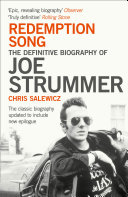 Redemption Song: The Definitive Biography of Joe Strummer New Epilogue To Mark The