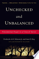 Unchecked And Unbalanced Presidential Power in a Time of Terror