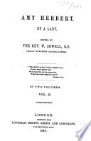 Amy Herbert  By a Lady  i e  E  M  Sewell   Edited by the Rev  W  Sewell     Third edition