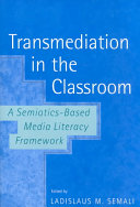 Transmediation in the Classroom