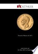 Künker Auktion 187 - Deutsche Münzen ab 1871