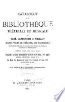 Catalogue de la bibliothèque théatrale et musicale de Vadé, Carmouche et vieillot