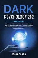 Dark Psychology 202