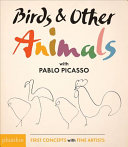 Birds   Other Animals with Pablo Picasso