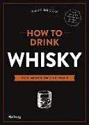 How to Drink Whisky