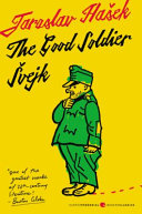 The Good Soldier Svejk And His Fortunes In The World War book