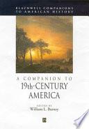 A Companion To 19th Century America