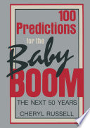 100 Predictions for the Baby Boom