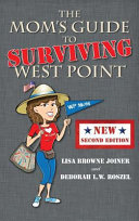 The Mom s Guide to Surviving West Point