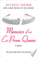 Memoirs of an Ex   Prom Queen