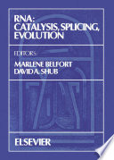 Rna Catalysis Splicing Evolution book